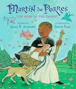 Martín de Porres, The Rose of the Desert