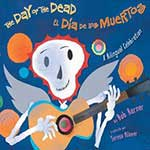 5 Great Children's Books to Celebrate Día de los Muertos