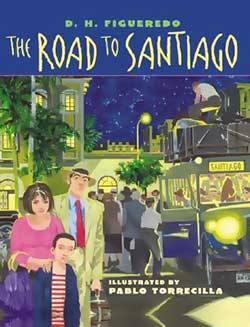 The Road To Santiago-D.H. Figueredo