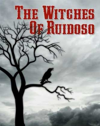 The Witches of Ruidoso